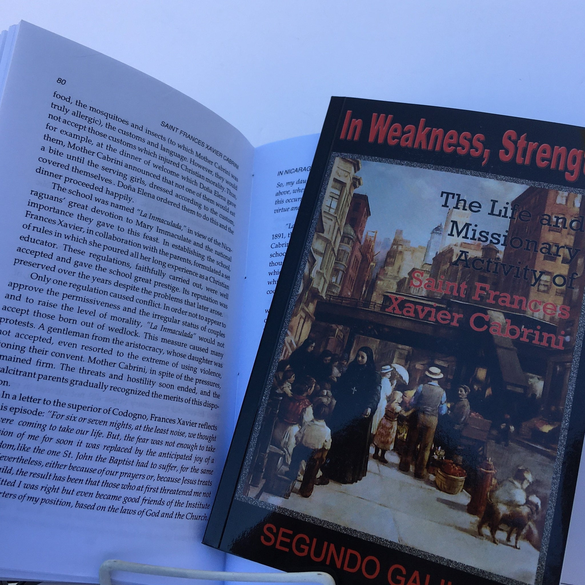 In Weakness, Strength- Mother Cabrini
