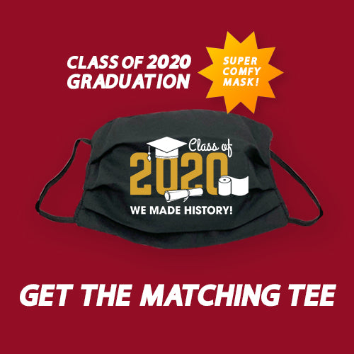 """Class Of 2020 """"We Made History"""" Unisex T-shirt & Reusable"""