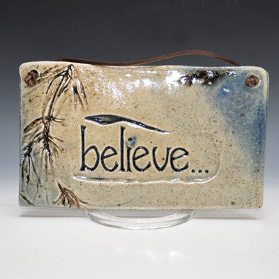 Believe Plaque