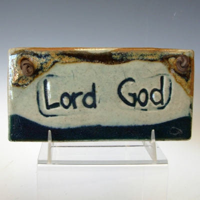 Lord God Plaque