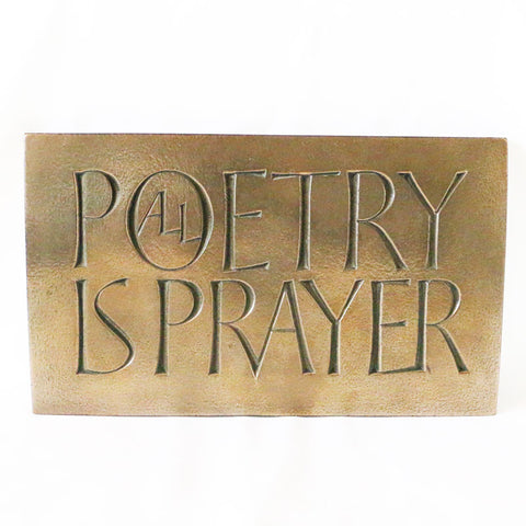 Plaque: Poetry is Prayer