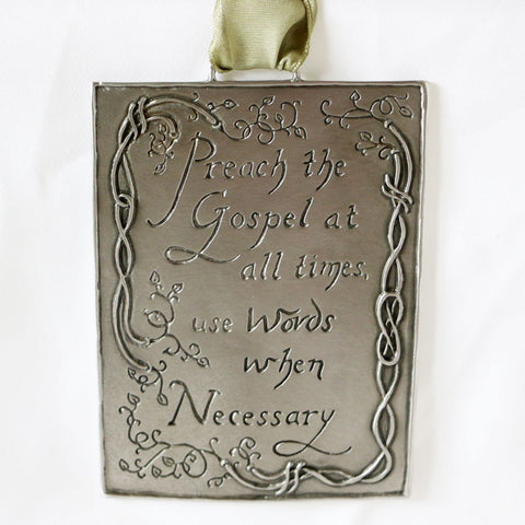 Preach the Gospel, Pewter Plaque