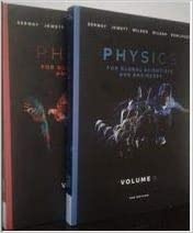 Physics for Global Scientists & Engineers, Vol 1 & 2 by Serway