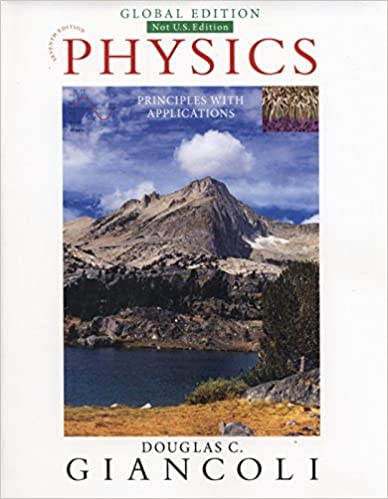 Physics: Principles with Applications. Global Edition by Giancoli, D
