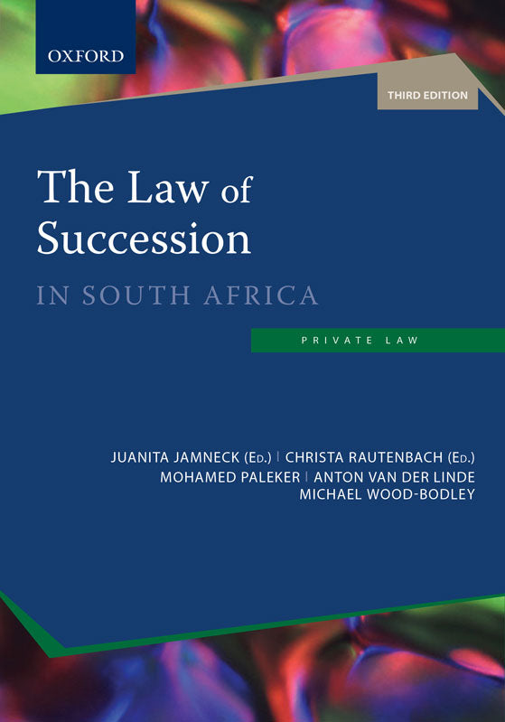 The Law of Succession in SA by Rautenbach et al