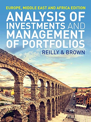Analysis of Investment & Management of Portfolios by Reilly & Brown