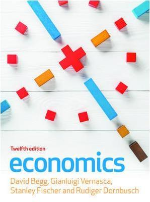 Economics, 12e by David Begg et al