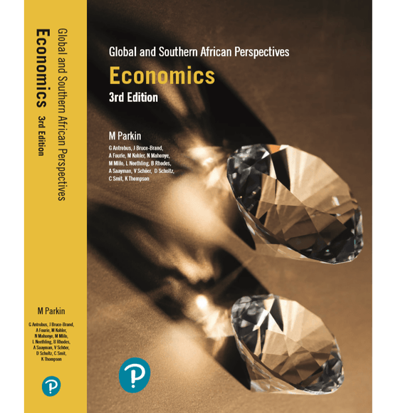 Economics: Global & Southern African Perspectives by Parkin, M et al