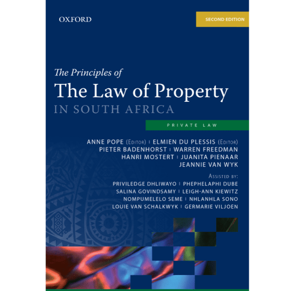 Principles of the Laws of Property in South Africa by Mostert, H et al