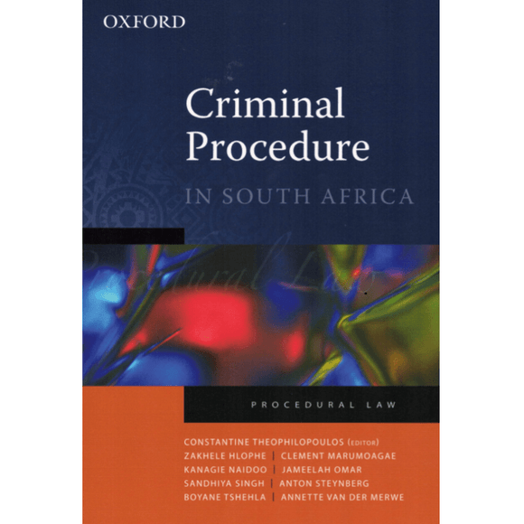 Criminal Procedure In South Africa by Constantine Theophilopoulos