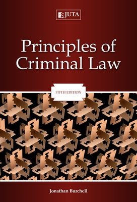 Principles of Criminal Law by Burchell