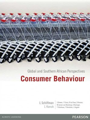 Consumer Behaviour: Global & Southern African Perspectives by Schiffman et al
