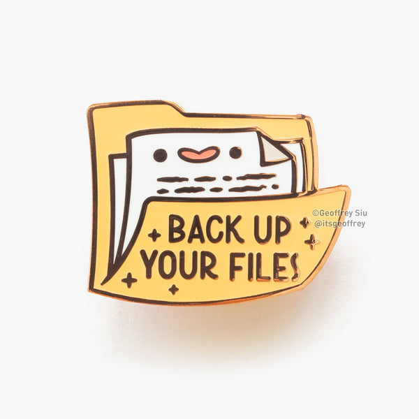Back Up Your Files Hard Enamel Pin