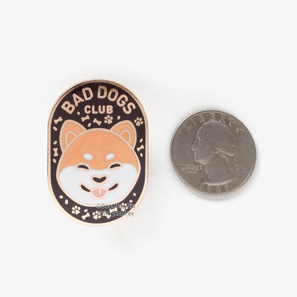 Bad Dogs Club Hard Enamel Pin