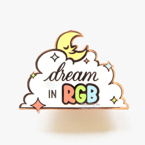 Dream in RGB Hard Enamel Pin