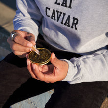 Eat Caviar - Gray Sweatshirt