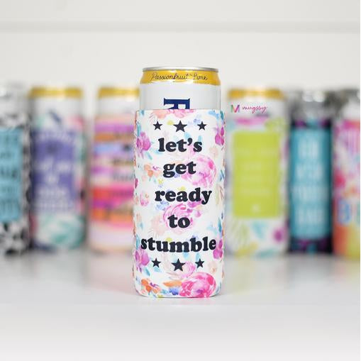 Let's Get Ready to Stumble Slim Can Cooler