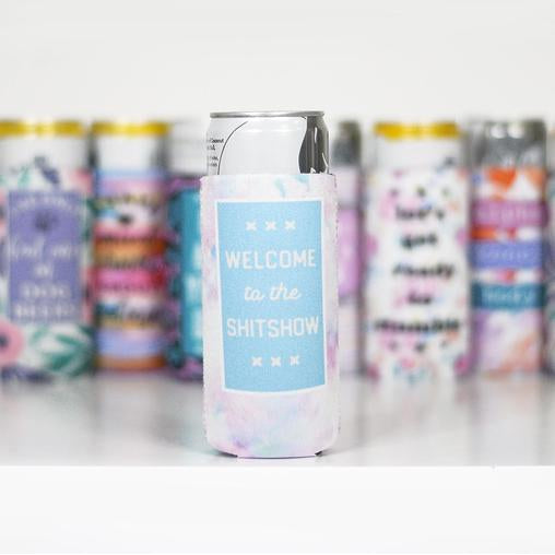 Welcome to the Shitshow Slim Can Cooler