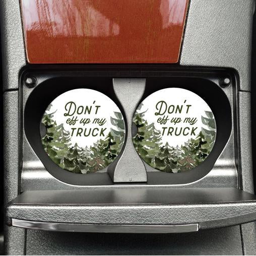 Don't Eff Up my Truck Car Coasters