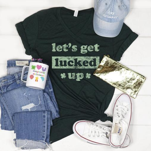 Let's Get Lucked Up V-Neck Tee
