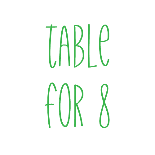 Table for 8 - Saturday, Family Party