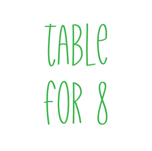 Table for 8 - Friday, Ladies Luncheon