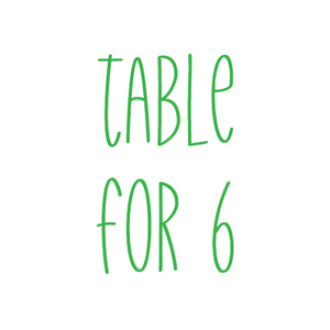Table for 6 - Friday, Ladies Luncheon