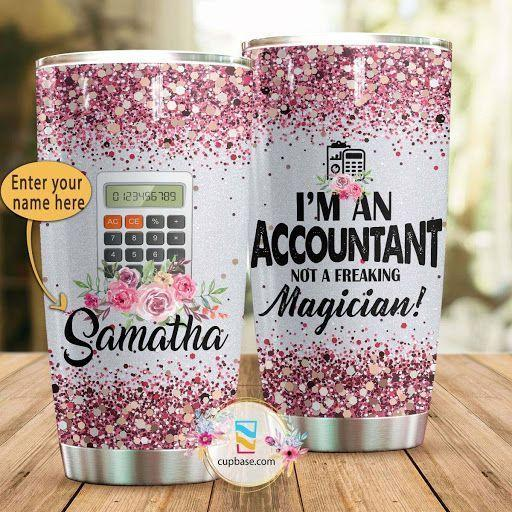 I AM AN ACCOUNTANT PERSONALIZED TUMBLER HP270305-Tumbler-HP Arts-Vibe Cosy™