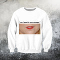 3D All Over Print Can I speak to your manager-Apparel-GP Art-Sweat Shirt-S-Vibe Cosy™