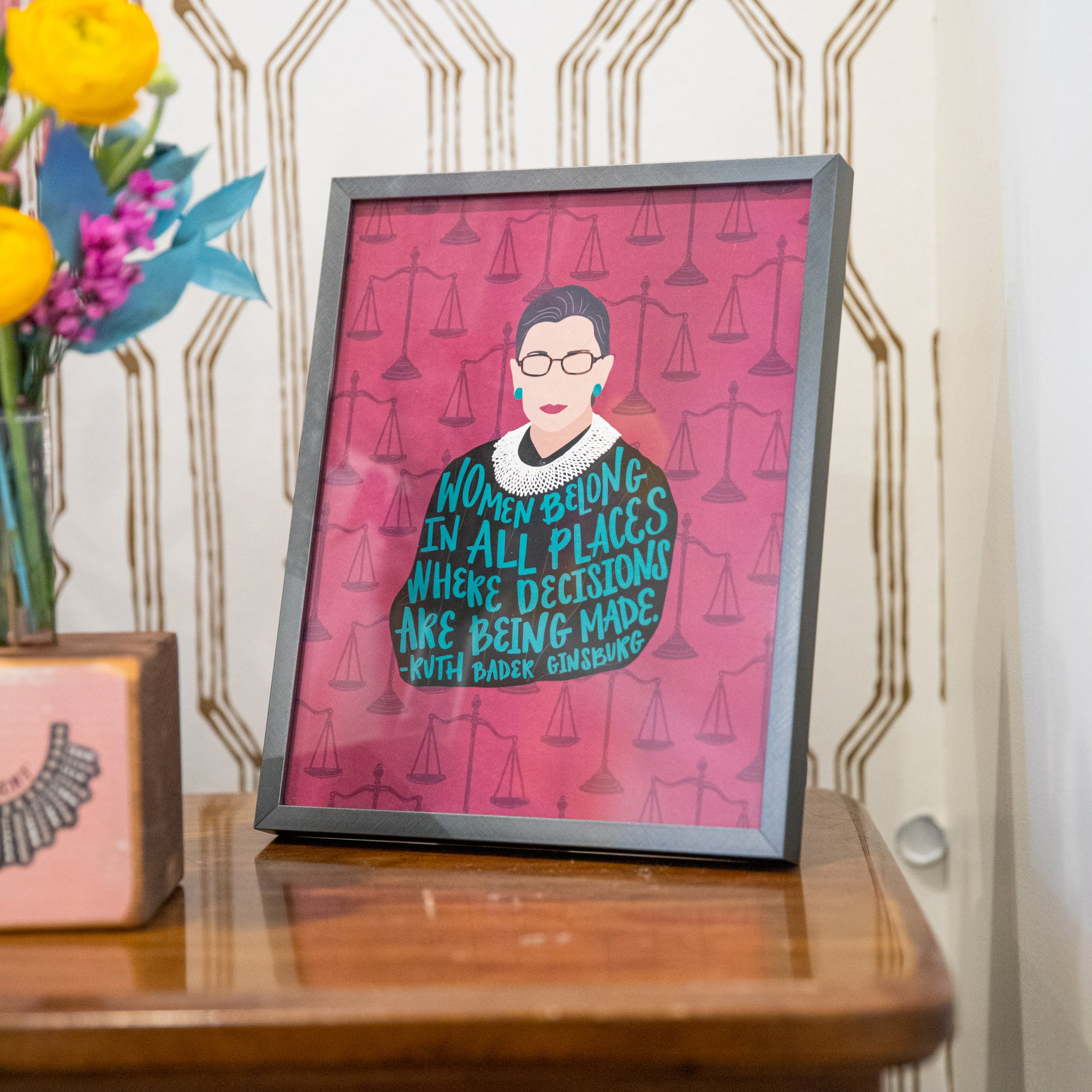 Ruth Bader Ginsburg women belong in all places where decisions are being made illustration 8x10 art print on side table