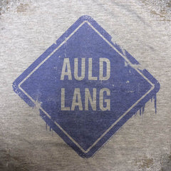 Auld Lang Sign tee.
