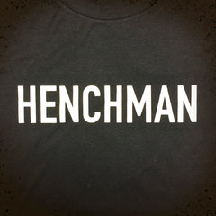 Henchman tee