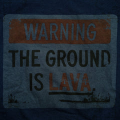 Ground is Lava tee - The Flying Pork Apparel Co.