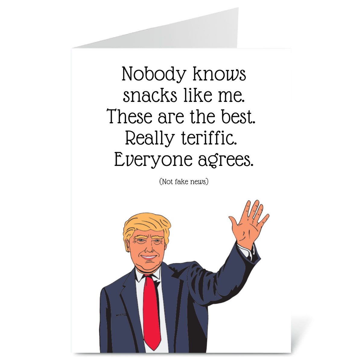 Donald Trump Knows Snacks Card