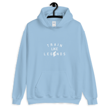 Load image into Gallery viewer, Train Like Legends Hoodie