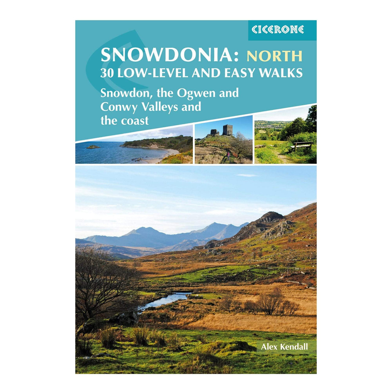 Snowdonia: 30 Low Level Easy Walks