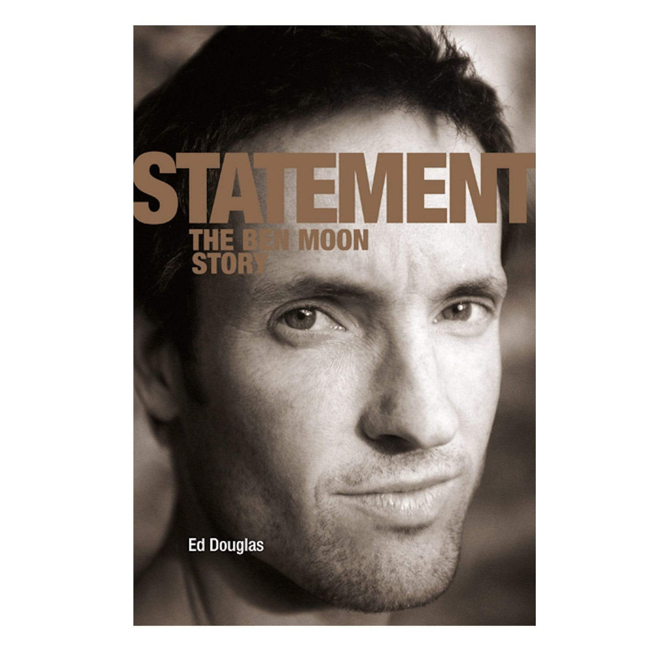 Statement; The Ben Moon Story