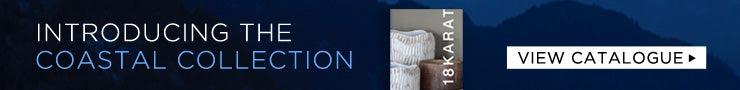 See the COASTAL COLLECTION catalogue