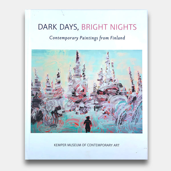 Dark Days, Bright Nights Exhibition Catalogue