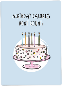 Birthday calories, don't count