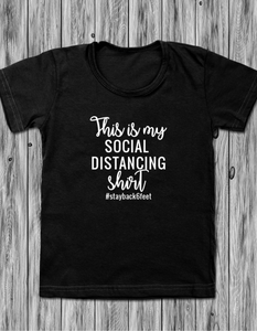 T-Shirt: This is my Social Distancing Shirt