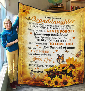 To my amazing Granddaughter - I Pray you'll always be safe - Quilted Blanket