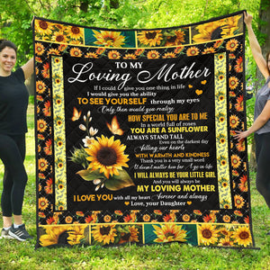 To my Loving Mother - You Are A Sunflower - Quilted Blanket