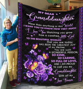 My Dear Granddaughter - You Are a Wonderful Person - Quilted Blanket