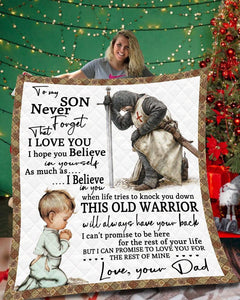 To my son - This old warrior will always have your back - Quilted Blanket