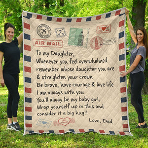 To My Daughter - Quilt