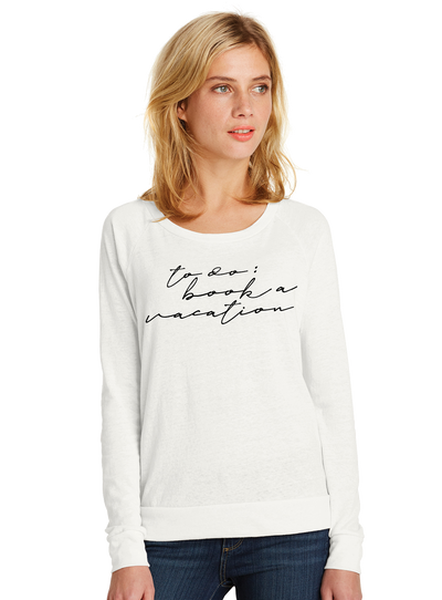 Book a Vacation Slouchy Pullover - Direct Embroidery