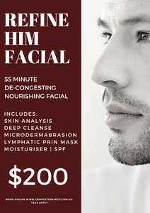 REFINE HIM - Mens Facial includes microdermabrasion
