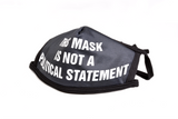This Mask Is Not a Political Statement