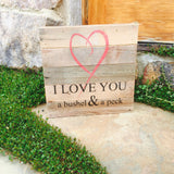 I Love You A Bushel And A Peck Reclaimed Barn Wood Pallet Shadow Box Sign